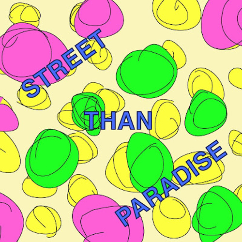 DUMB_PRESENTS_StreetThanParadice.jpeg